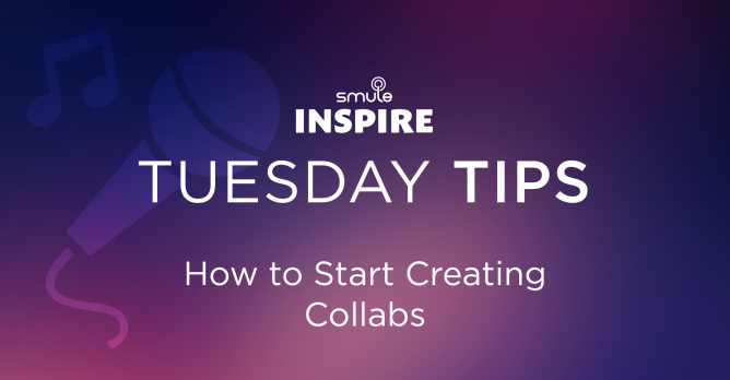 starting a collab | Smule Blog